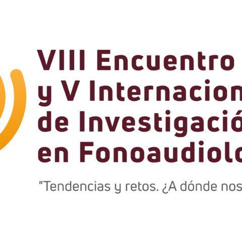 Abrimos las inscripciones al VIII Encuentro Nacional y V Internacional de Investigación en Fonoaudiología